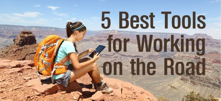 5 Best Tools for Working on the Road