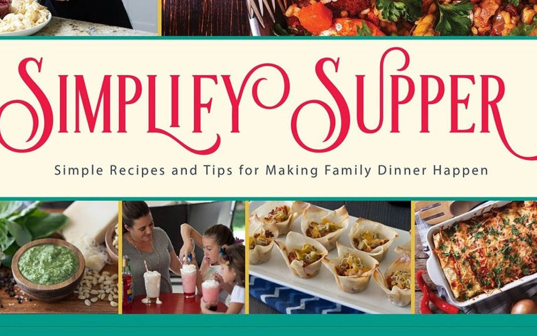 """This New Cookbook will Help You """"Simplify Supper"""" #Review"""