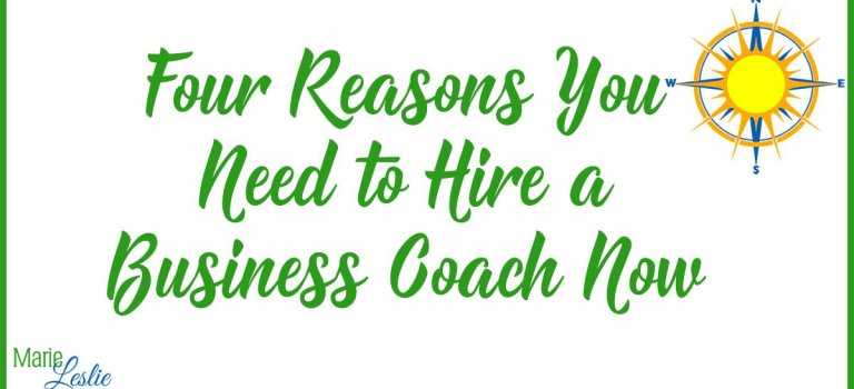 Four Reasons You Need to Hire a Business Coach Now