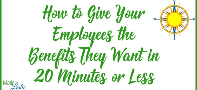 How to Give Your Employees the Benefits They Want in 20 Minutes or Less