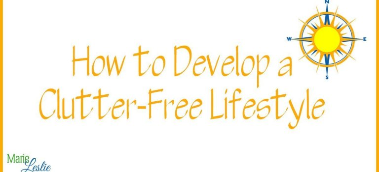 How to Develop a Clutter-Free Lifestyle