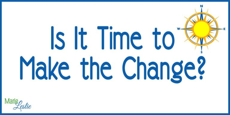 Is It Time to Make the Change