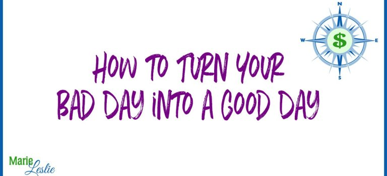 How to Turn Your Bad Day into a Good Day–Infographic