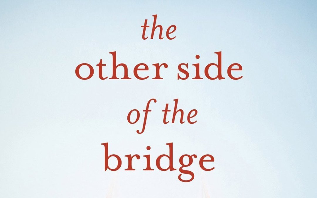 """The Other Side of the Bridge"" Review"
