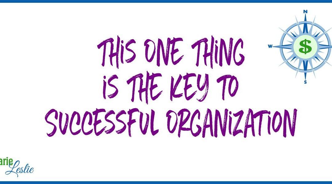 This One Thing is The Key to Successful Organization