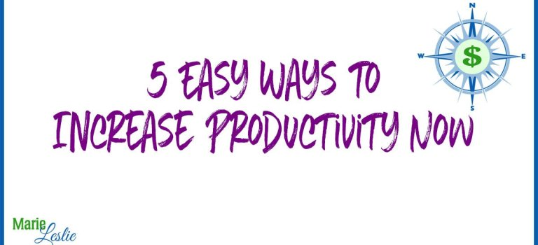 5 Easy Ways to Increase Productivity Now