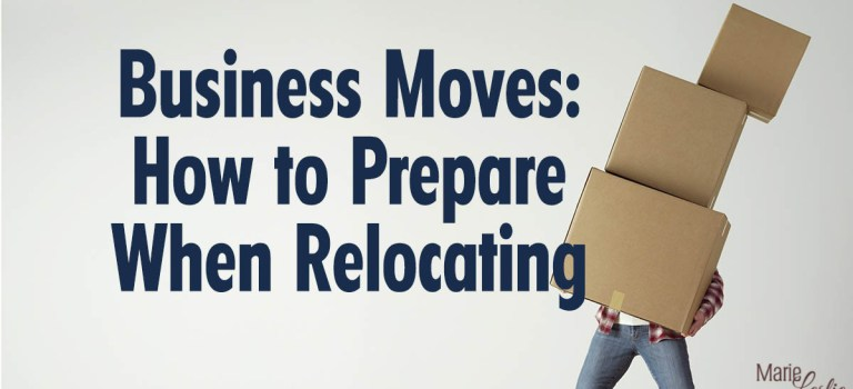 Business Moves: How to Prepare When Relocating