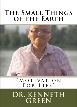The Small Things of the Earth Motivation and Inspiration for your Journey