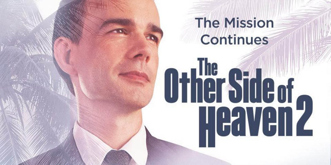 """The Other Side of Heaven"" is Coming Back!–Part 2 Preview & Giveaway"