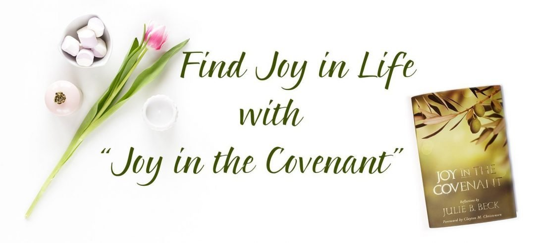 """Find Joy in Life with """"Joy in the Covenant"""" #Review"""