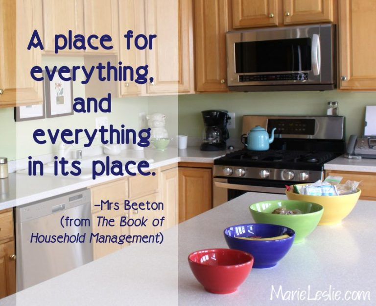A place for everything, and everything in its place – Mrs. Beeton