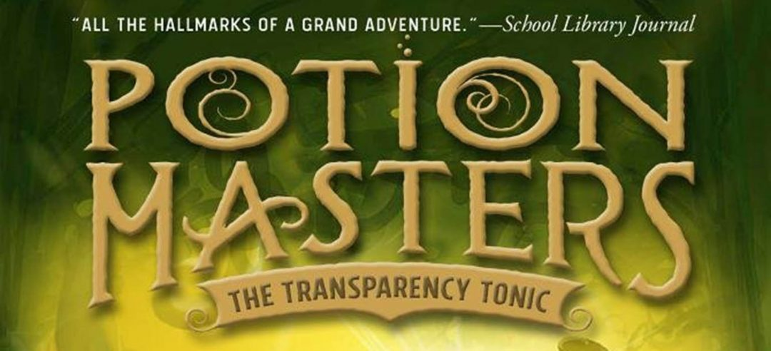 Potion Masters: The Transparency Tonic–#BookReview