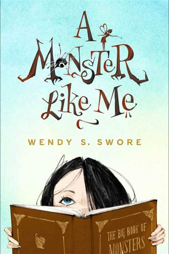 A Monster Like Me by Wendy S Swore