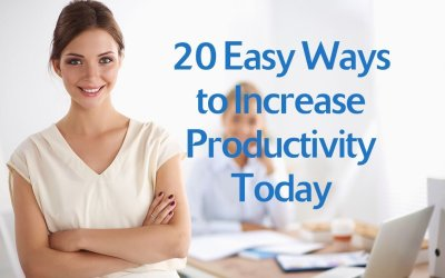 20 Easy Ways to Increase Productivity Today
