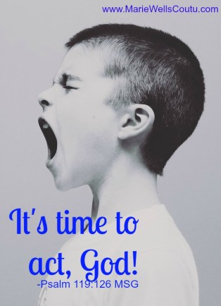 """It's time to act, God!"""