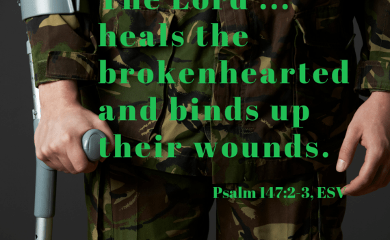 The Lord...heals the brokenhearted.