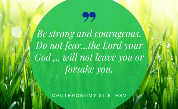 Do not fear. The Lord is with you.