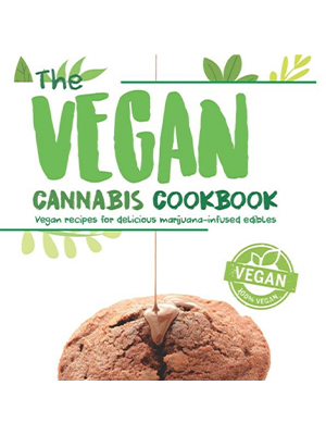 Best Cannabis Cookbook For Vegan Infused Canna-Edibles