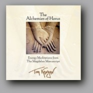 Tom Kenyon The Alchemies Of Horus : Energy Meditations from The Magdalen Manuscript (1)