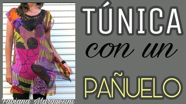 Como hacer una Túnica con un pañuelo