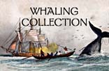 Click here for the Whaling Collection