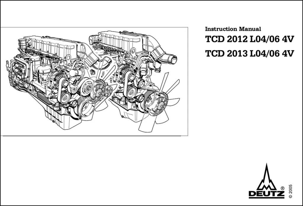 Deutz TCD 2012 LO4:06 Diesel Engine Instruction Manual