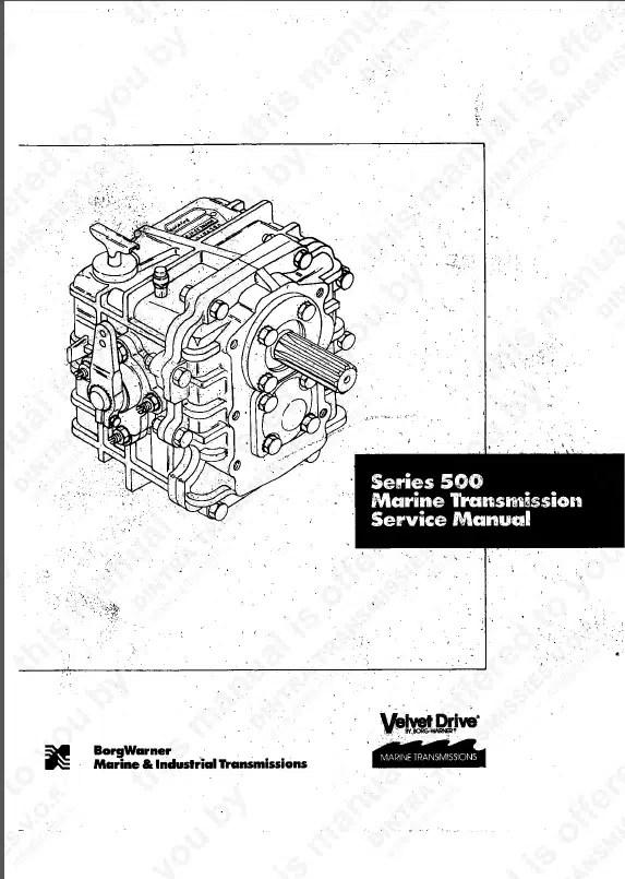 Velvet Drive 500 Series Marine Transmission Service Manual