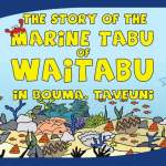 The Story of the Marine Tabu of Waitabu