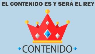 El contenido es y será el rey