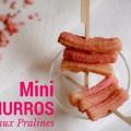 Mini Churros aux Pralines roses | Mini churros with pink pralines