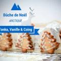 Bûche de Noël arctique feve de tonka, vanille et coing