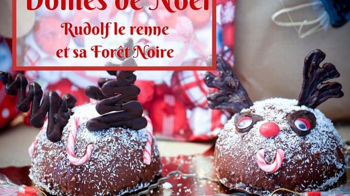 (Français) Dômes de Noël Rudolf le renne et sa Forêt Noire (Mousse Chocolat aux Griottes & Brownie aux Noisettes)