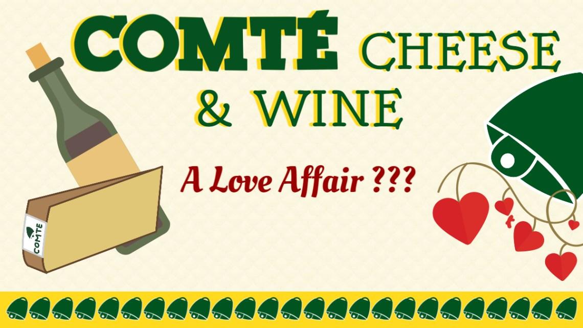 Comté Cheese & Wine: A Love Affair (infographics)
