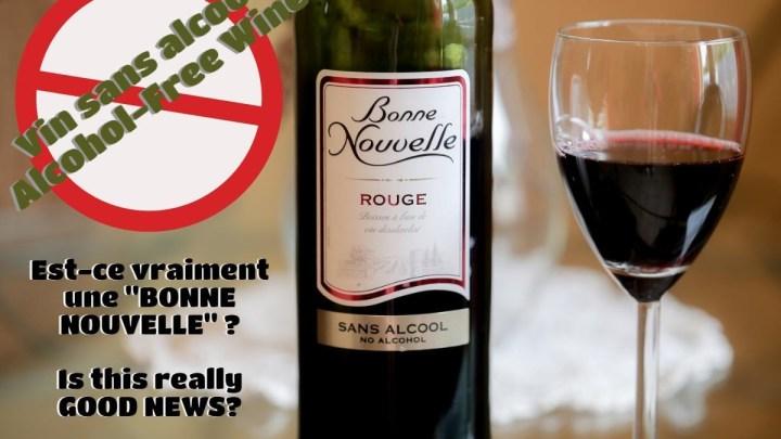 (Français) J'ai testé pour vous… Le vin sans alcool ! (Infographie inside)