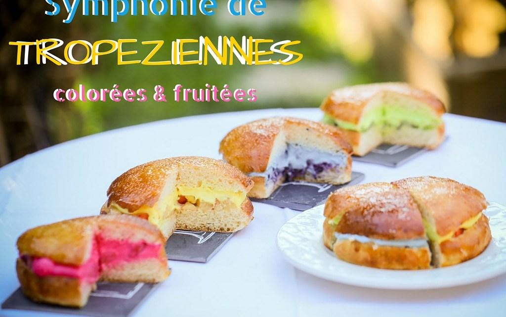 """Fruity & colourful """"Tropéziennes"""""""