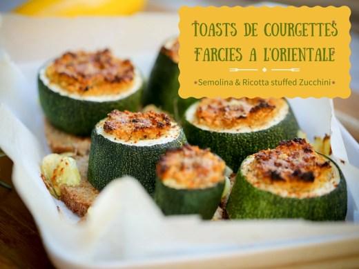 toasts courgettes farcies oriental stuffed zucchini