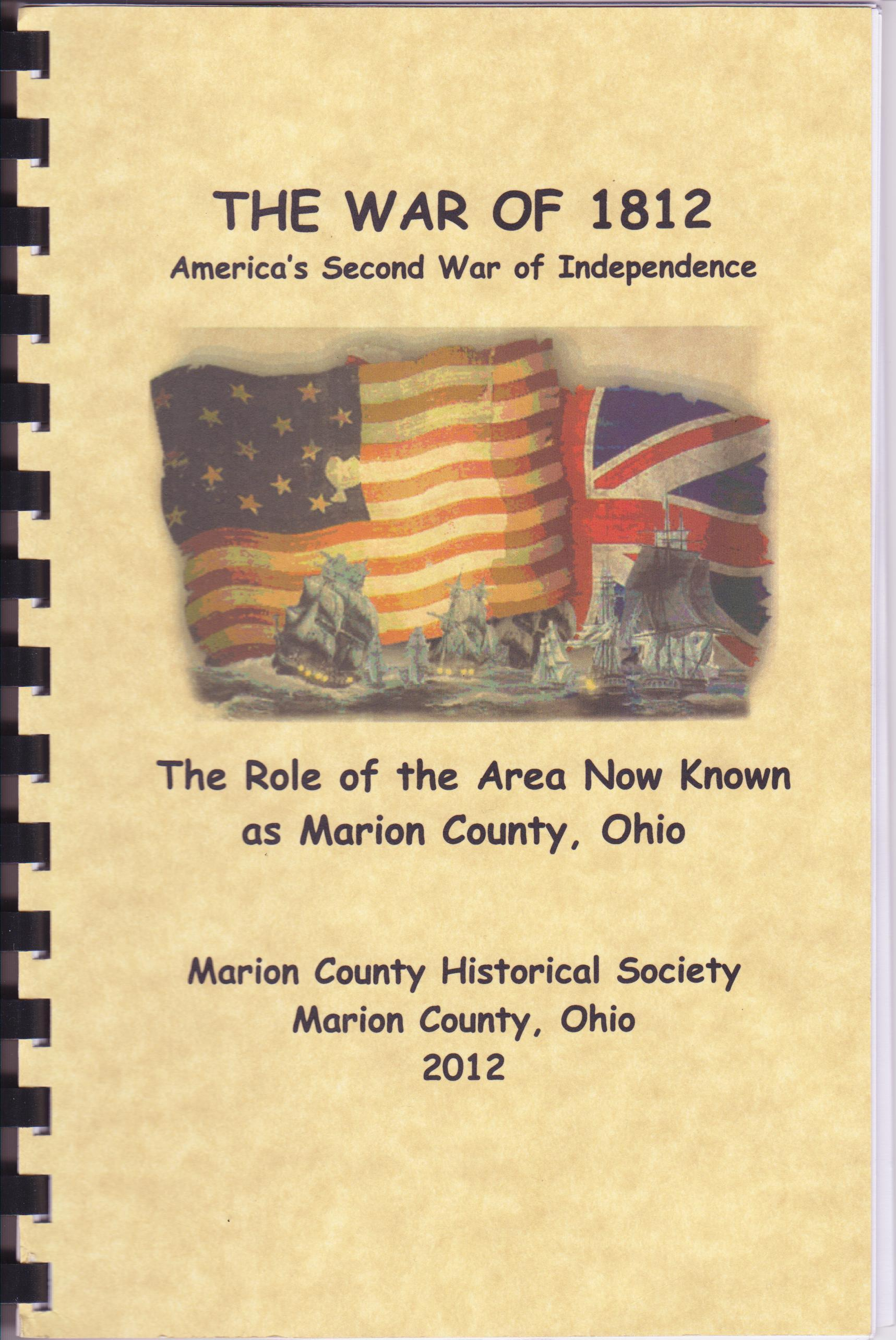 The War Of The Role Of The Area Now Known As Marion County Ohio