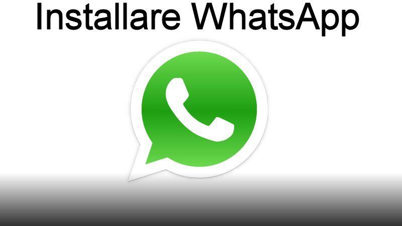 Come Installare Whatsapp Su Iphone E Android Mariopet