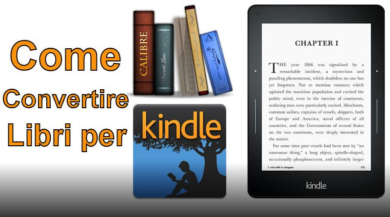 Come convertire libri per kindle