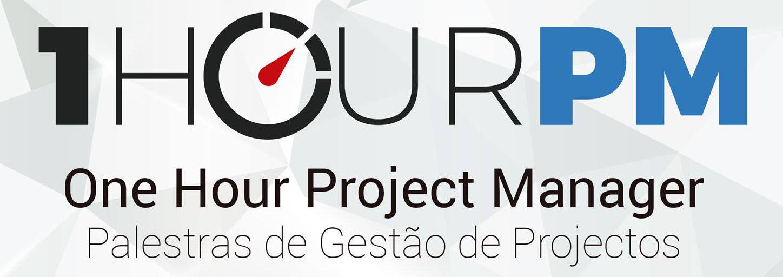 Alcides Cabral apresenta: 1 Hour PM – Palestras de Gestão de Projectos