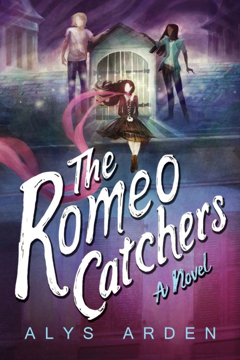 The Romeo Catchers by Alys Arden