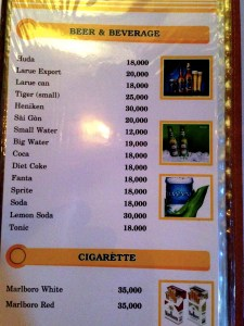 At 20,000 Vietnamese dong to a dollar, these prices at an Indian restaurant are typical. Beers are around $1, even imported beers are $1.50. And you have to love a restaurant that lists cigarettes on the menu.