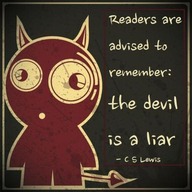 Devil is a liar