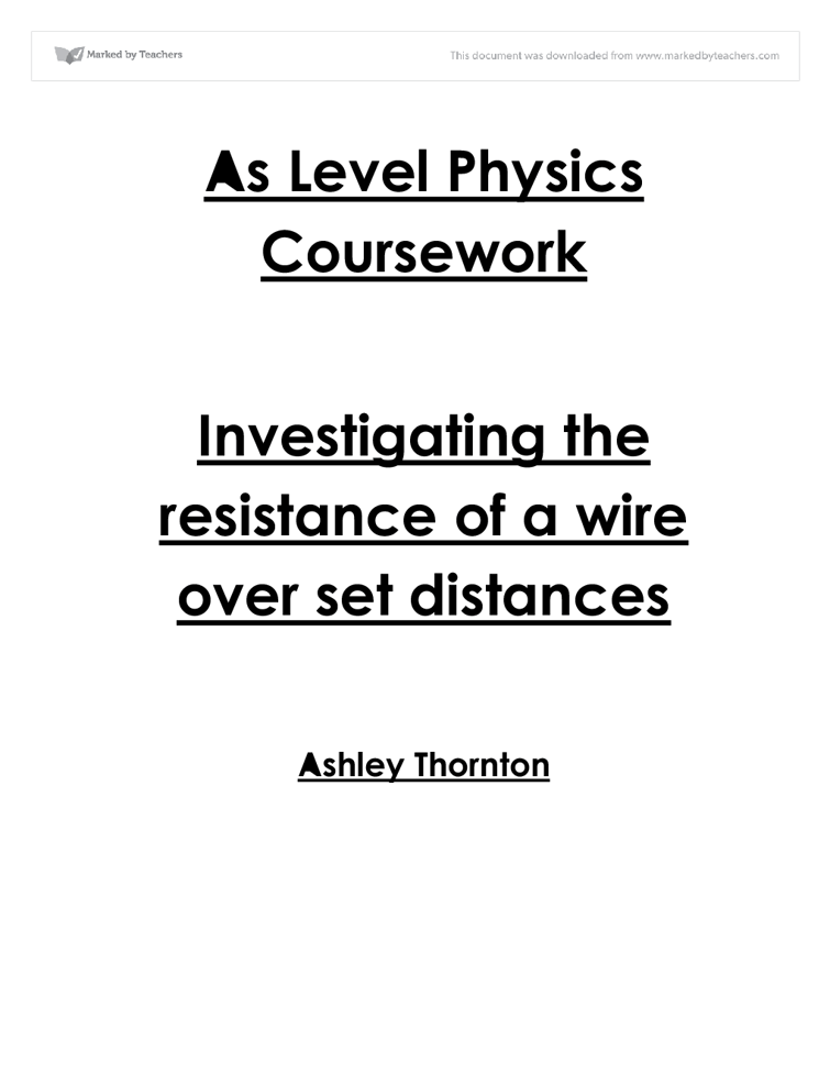 Physics coursework evaluation for the resistance of a wire