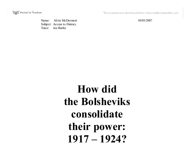 How did the Bolsheviks consolidate their power: 1917