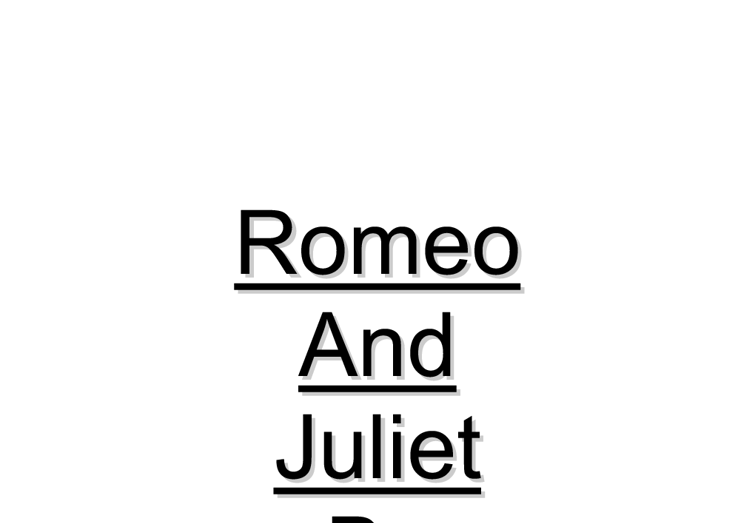 The character Romeo is madly in love with Rosaline at the