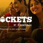 Things to know about ICICIBank Digital Wallet – Pockets
