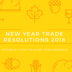 Trading Resolutions for 2018 that Could Optimize your Trading in a Better Way