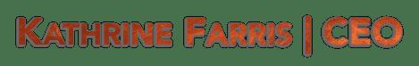Kathrine Farris | CEO
