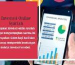 5 Jenis Investasi Online Syariah yang Direkomendasikan